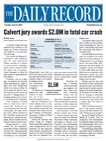The Daily Record - Calvert Jury Awards $2.8M In Fatal Car Crash