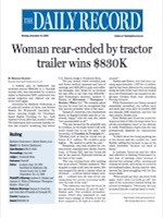 The Daily Record - Woman Rear-Ended by Tractor Trailer Wins $830K